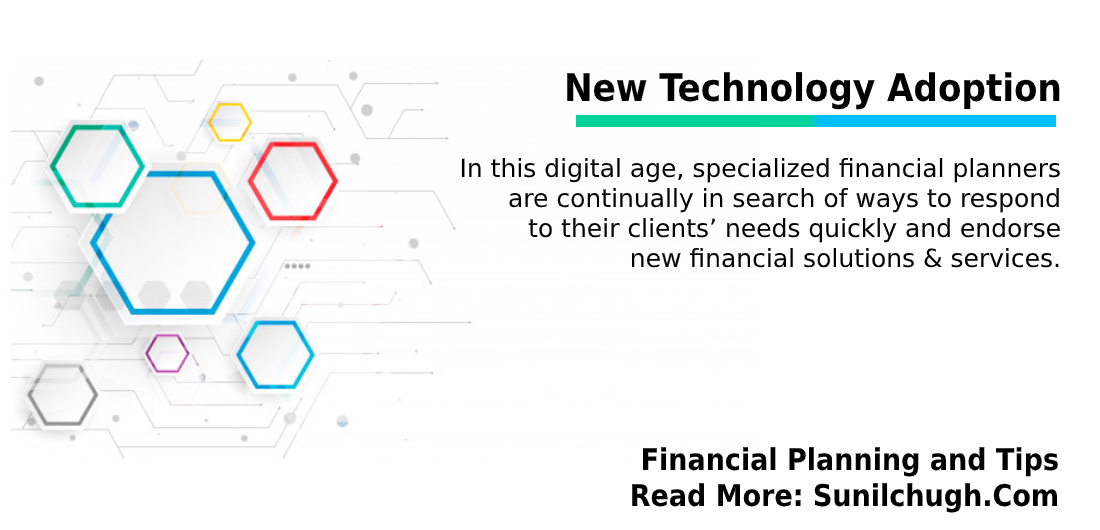 New Technology Adoption- Financial plan and tips